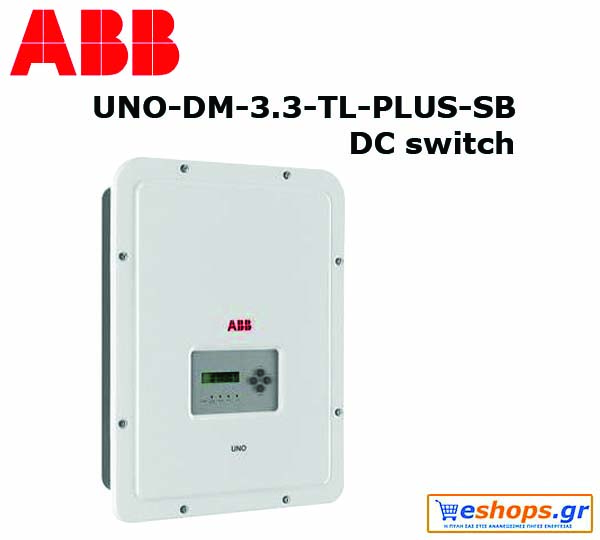Inverter Δικτύου ABB IV UNO-DM-3.3-TL-PLUS-SB  INT Μονοφασικός  με διακόπτη DC