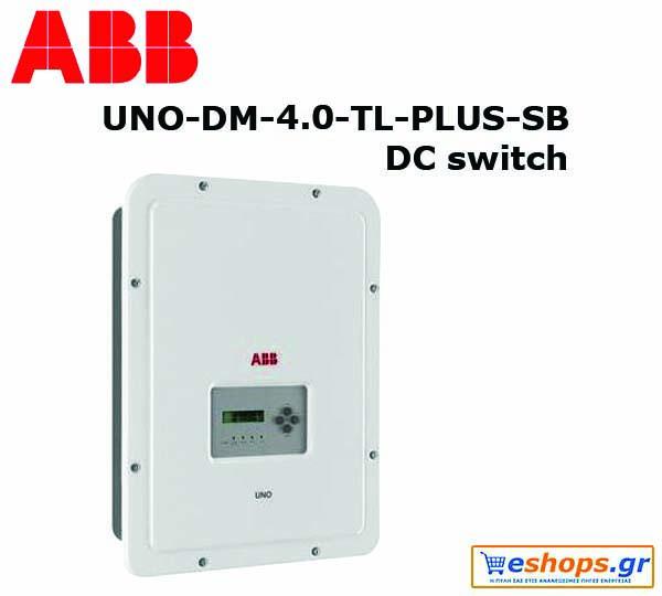ABB IV UNO-DM-4.0-TL-PLUS-SB INT Μονοφασικόςδιακόπτη DC Inverter Δικτύου για φωτοβολταϊκά